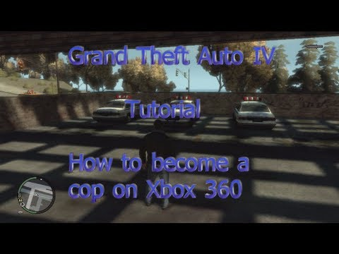Grand Theft Auto IV - How to Become a Cop 2013 (Xbox 360)