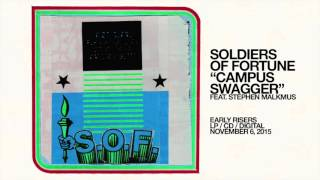 Soldiers Of Fortune - Campus Swagger (feat. Stephen Malkmus) [OFFICIAL AUDIO]