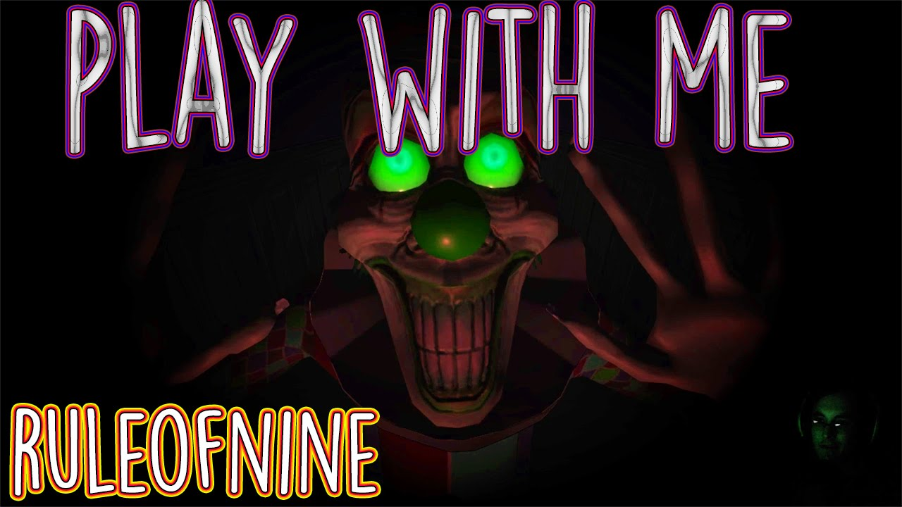 ‹play With Me› Indie Horror Game  Youtube