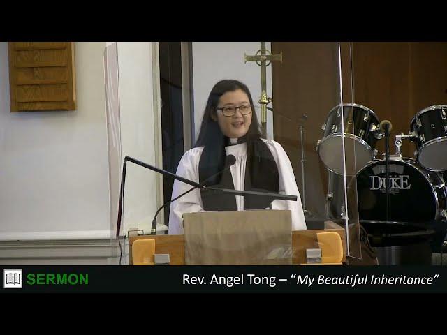 2021-08-29 9am - My Beautiful Inheritance - The Rev. Angel Tong (English Sermon)