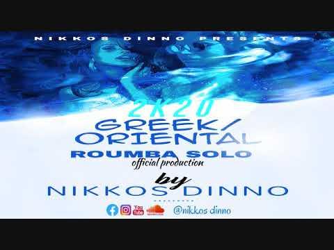NIKKOS D. - 2K20 GREEK/ORIENTAL ROUMBA SOLO | Official Production |