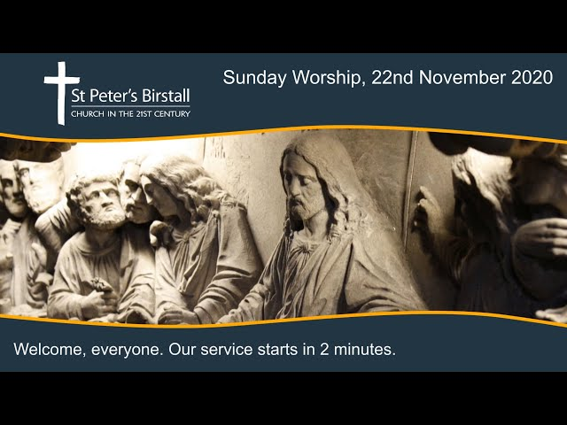 Online worship, 22nd November 2020