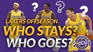 Lakers Podcast: Who Stays? Who Goes? (Lakers Offseason Moves)