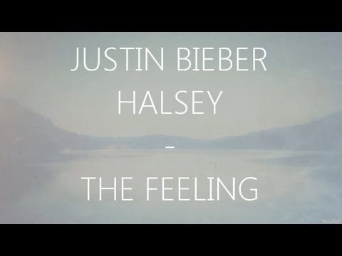 Justin Bieber - The Feeling (feat. Halsey) (Lyrics)