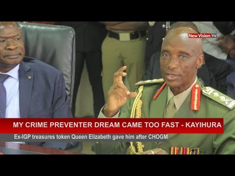 My crime preventer dream came too fast - Kayihura