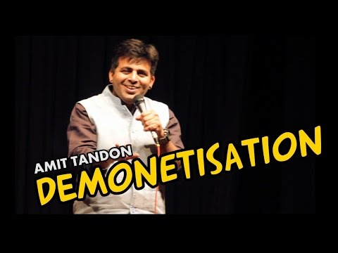 Demonetization – Stand Up Comedy by Amit Tandon