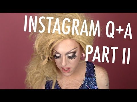 INSTAGRAM Q+A: PART II — Wokeness, Drag Inspirations, RPDR, Zombies, + MORE!