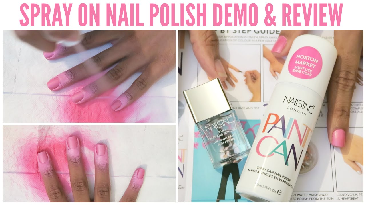 Nails Inc Paint Can Spray On Nail Polish Demo And Review You