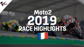 2019 #FrenchGP   Moto2 Race Highlights