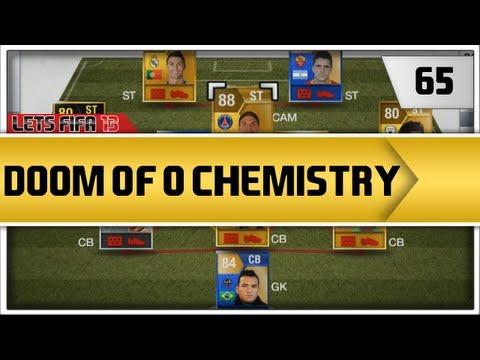 "Let's FIFA 13 ""Doom of 0 Chemistry"" Episode 65"