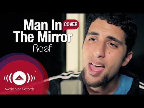 Raef - Man In The Mirror (Michael Jackson Cover)