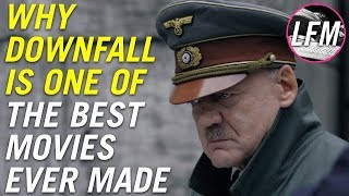 Why Downfall is one of the best movies ever made