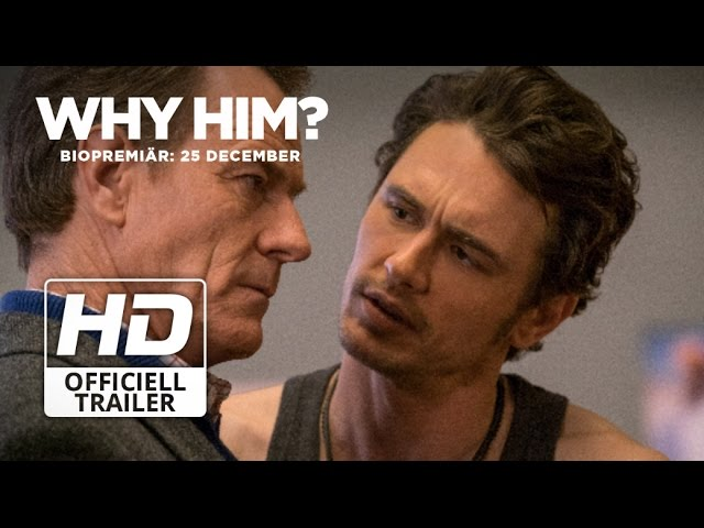 Why Him? | Officiell Trailer 2
