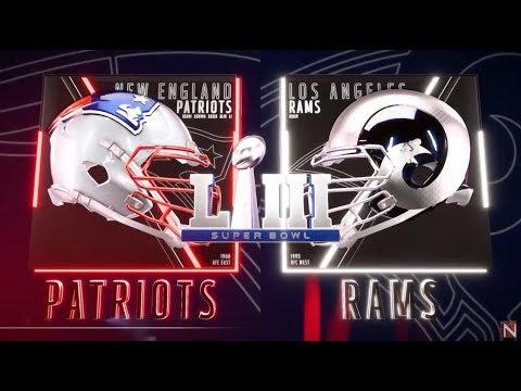 Super Bowl LIII - New England Patriots Vs Los Angeles Rams - Madden 19 - Full Game Simulation