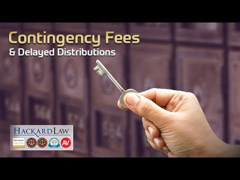 Trust Beneficiary Delayed Distributions | Contingency Fees