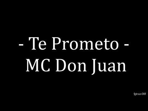 mc-don-juan---te-prometo-(letra)
