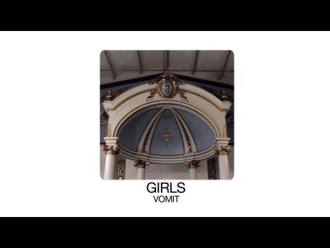 Girls - Vomit - Special Presentation