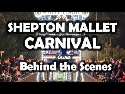 Shepton Mallet Carnival 2017 - Behind the Scenes