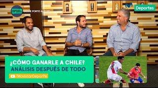 Después de Todo: ¿cómo ganarle a Chile en semifinales de Copa América 2019? | ANÁLISIS