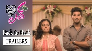 100 Days of  Love Movie Back to Back Trailers || Dulquer Salmaan, Nithya Menen