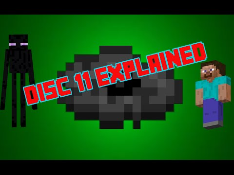 Minecraft Disc 11 Explained