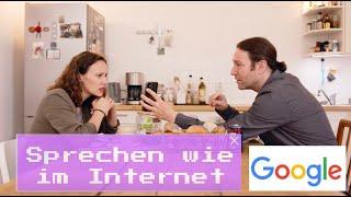 Sprechen wie im Internet – Google (Folge 5)
