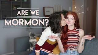 Being married LESBIANS in Utah? ARE WE MORMON?