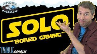 Solo Board Gaming | TABLEscraps #51