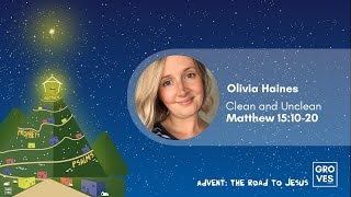 Clean and Unclean - Olivia Haines - Matthew 15:10-20 - The Groves Church, Chester, UK.