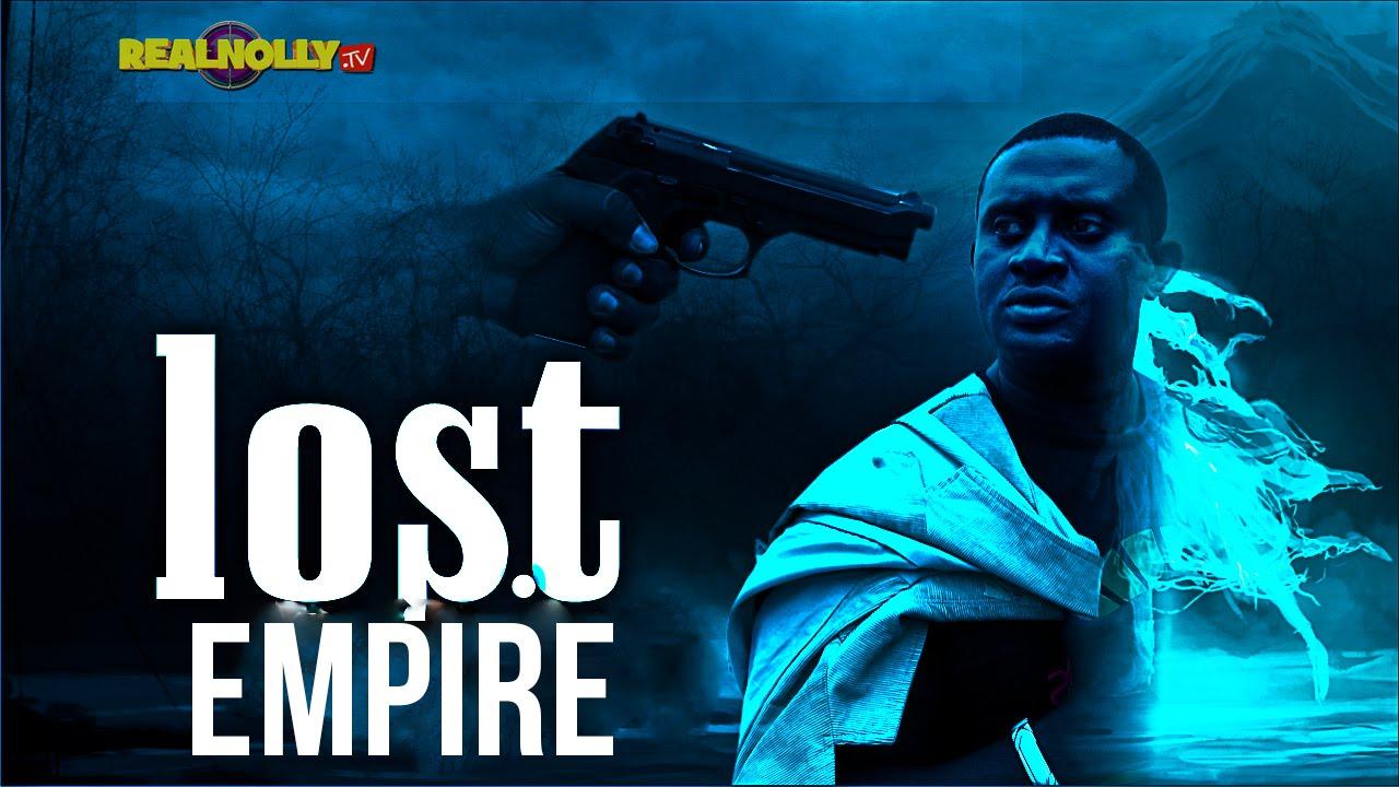 Lost Empire 1 - Nigeria Nollywood Movies