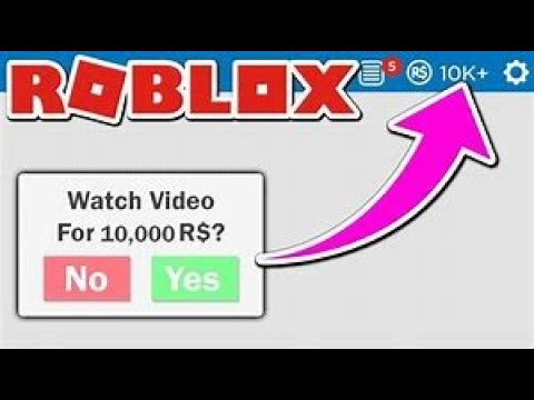 Get 10 000 Robux For Watching A Video How To Get Free Robux In