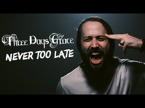 "THREE DAYS GRACE - ""Never Too Late"" (Cover by Jonathan Young & Lee Albrecht)"
