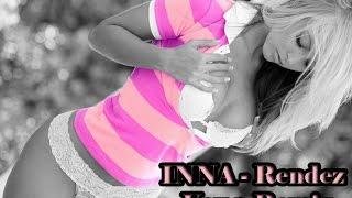 Gambar cover INNA - Rendez Vous Remix