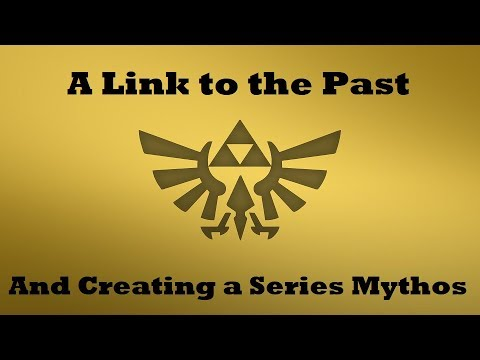 A Link to the Past and Creating a Series Mythos