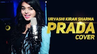 Prada | Female Version| Urvashi Kiran Sharma | Jass Manak | Cover