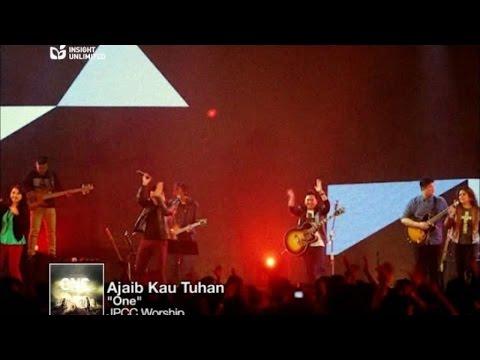 JPCC Worship - Ajaib Kau Tuhan