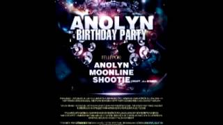 Anolyn Birthday Mix Part 3
