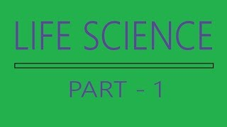 Life Science Part 1
