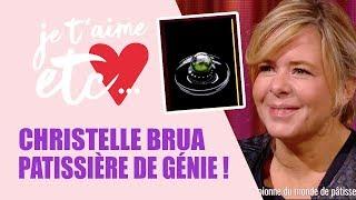 Christelle Brua, meilleure pâtissière au monde ! - Je t'aime etc
