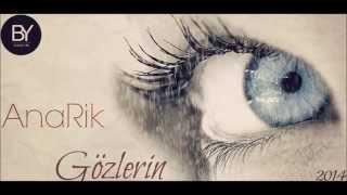AnaRik-Gözlərin