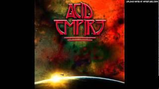 Acid Empire - 7. 1000 Days