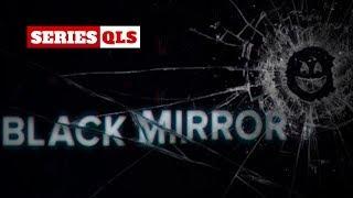 Series QLS - Top 06 capitulos de Black Mirror