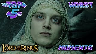 Top 5 Worst Lord of the Rings Trilogy Moments