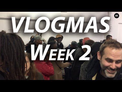 VLOGMAS - Week 2