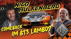 Nico Hülkenberg Comback 2020 im Lamborghini Huracán GT3 EVO ??? | Team mcchip-dkr