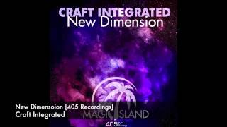 Craft Integrated - New Dimension [405 Recordings]