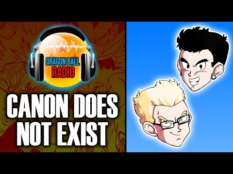 Why Dragon Ball Canon Does NOT Exist! - DB Radio PODCAST #1