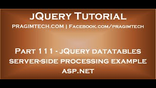 jQuery Datatables Server Side Processing Example ASP.NET
