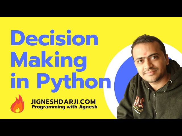 Decision Making in Python | Python if-else statements | Learn Python | Python for Beginners