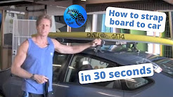 How to strap board to car in 30 secs- full version